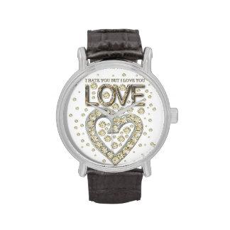 i hate you but i love you love diamons relojes de mano