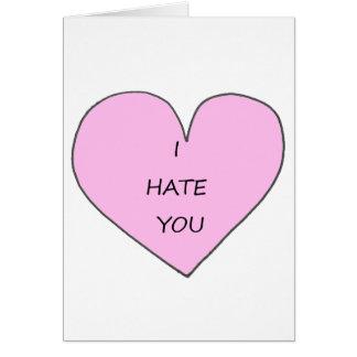 I hate you Heart Anti valentines card