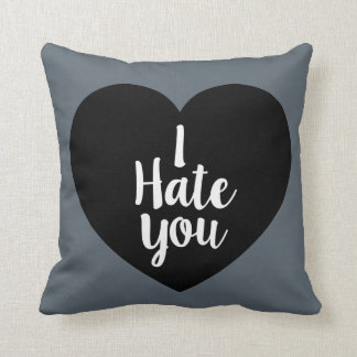 I Hate You Heart Throw Pillow