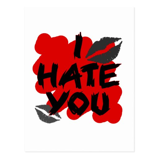 I hate you post cards
