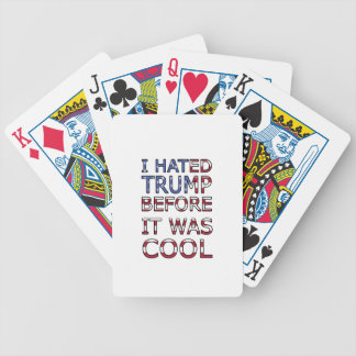 I hated Trump before it was cool Bicycle Playing Cards
