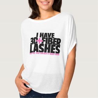 I have 3d + Fibre Lashes T-Shirt