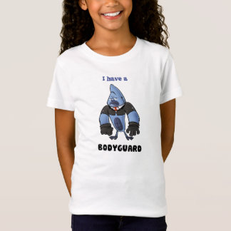 I have a BODYGUARD! T-Shirt