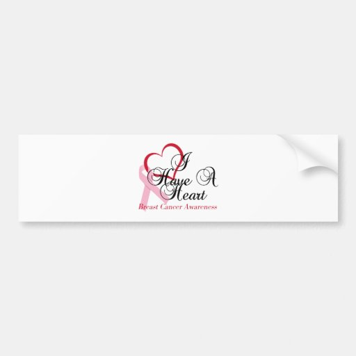 I Have A Heart Breast Cancer Awareness Bumper Stickers