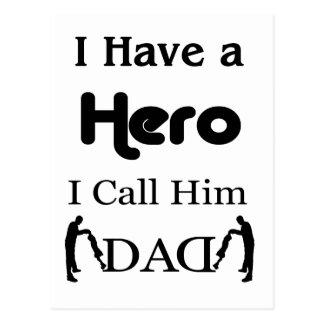 I Have a Hero I Call Him Dad Postcard