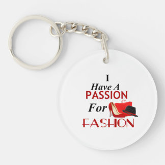 I Have A Passion For Fashion Circle Keychain