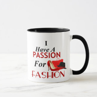 I Have A Passion For Fashion Combo Mug