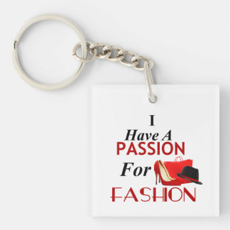 I Have A Passion For Fashion Double Sided Keychain