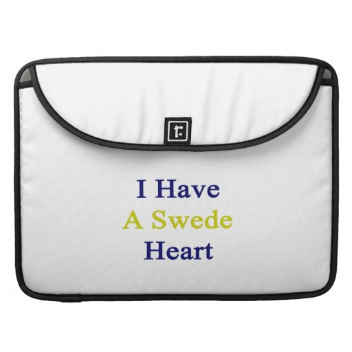 I Have A Swede Heart Sleeve For MacBooks