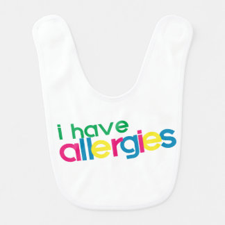 I have allergies WARNING Bib