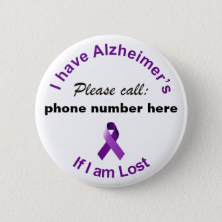 I have Alzheimer's Please Call if I'm Lost Badge