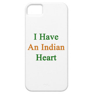 I Have An Indian Heart iPhone 5 Cases