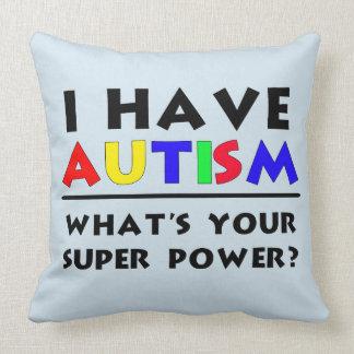 I have Autism Super Power Cushion