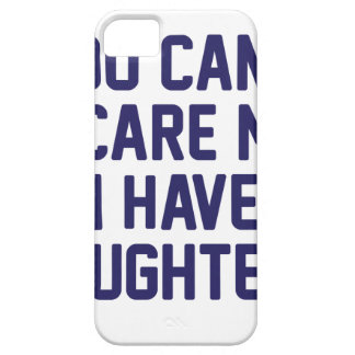 I Have Daughters Barely There iPhone 5 Case