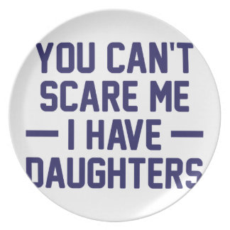 I Have Daughters Party Plates