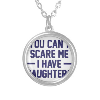 I Have Daughters Silver Plated Necklace