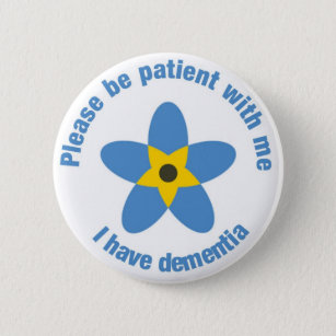 2e74dbb550d I have dementia Forget Me Not Support Button Badge
