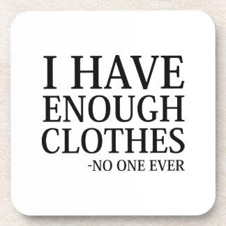 I Have Enough Clothes Coaster