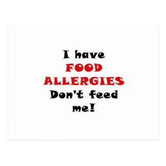 I Have Food Allergies Dont Feed Me Postcards