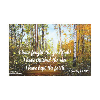 I HAVE FOUGHT THE GOOD FIGHT WRAPPED CANVAS PRINT
