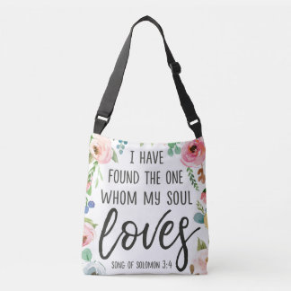 I Have Found the One Whom My Soul Loves Floral Bag