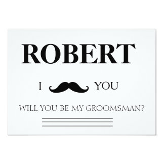 I have got the girl will you be my Groomsman? 13 Cm X 18 Cm Invitation Card