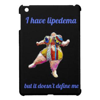 """""""I have lipedema"""" iPad mini cover"""