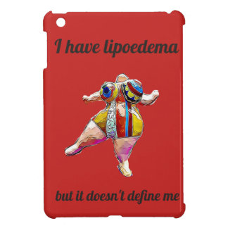 """""""I have lipoedema"""" iPad mini red cover Cover For The iPad Mini"""