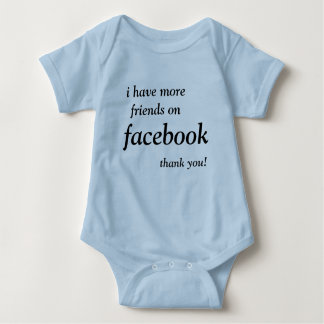 I have more friends on facebook than you t-shirts