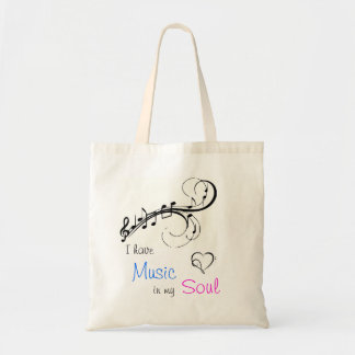I have Music in my Soul Tote Bag