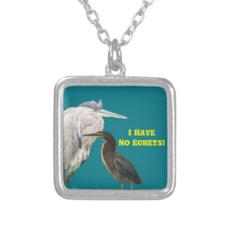 I Have No Egrets! Silver Plated Necklace