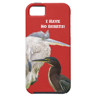 I Have No Egrets! Tough iPhone 5 Case