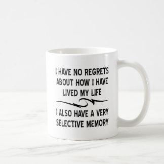 I Have No Regrets About How I Have Lived My Life Basic White Mug