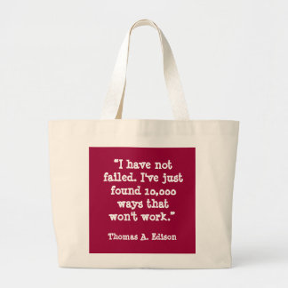 I have not failed... Thomas Edison quote Jumbo Tote Bag