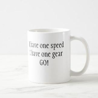 I have one speedI have one gearGO! Basic White Mug