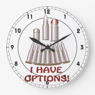 I Have Options Large Clock