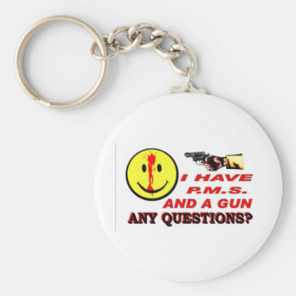 I HAVE PMS & GUN... ANY QUESTIONS ? BASIC ROUND BUTTON KEY RING