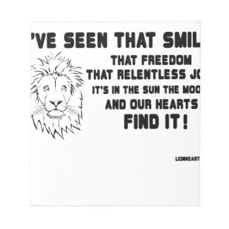 I have seen that smile great quote notepad