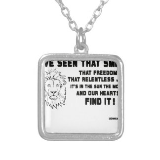 I have seen that smile great quote silver plated necklace