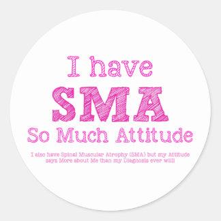 I Have SMA - So Much Attitude Classic Round Sticker