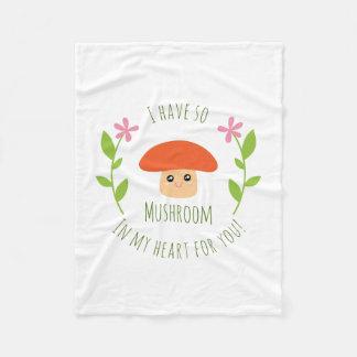 I Have So Mushroom In My Heart For You Pun Humor Fleece Blanket