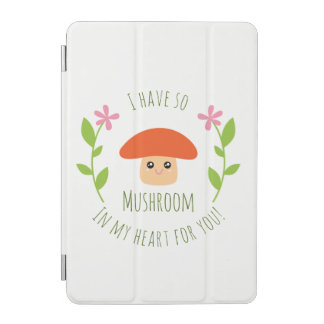 I Have So Mushroom In My Heart For You Pun Humor iPad Mini Cover