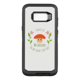 I Have So Mushroom In My Heart For You Pun Humor OtterBox Defender Samsung Galaxy S8+ Case