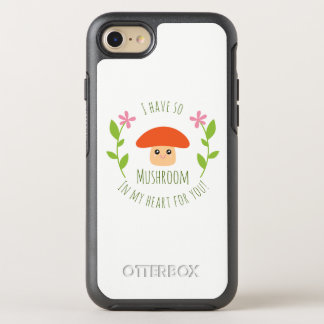 I Have So Mushroom In My Heart For You Pun Humor OtterBox Symmetry iPhone 8/7 Case