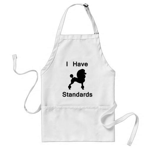 I Have Standards (Poodle) Aprons
