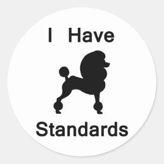 I Have Standards Poodle Round Sticker