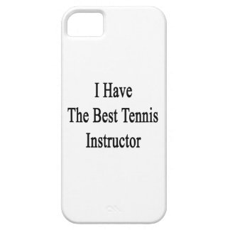 I Have The Best Tennis Instructor iPhone 5 Cover