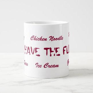 I Have The Flu Mug