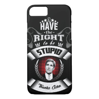 """I have the right to be stupid"" iPhone 8/7 Case"