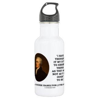 I Have Thought It My Duty Exhibit Realist Hamilton 532 Ml Water Bottle